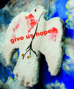 give us hope