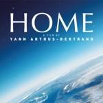 Der Film HOME nimmt uns mit auf eine Reise um die Welt – es ist Zeit zu handeln, um unseren Heimatplaneten zu retten!