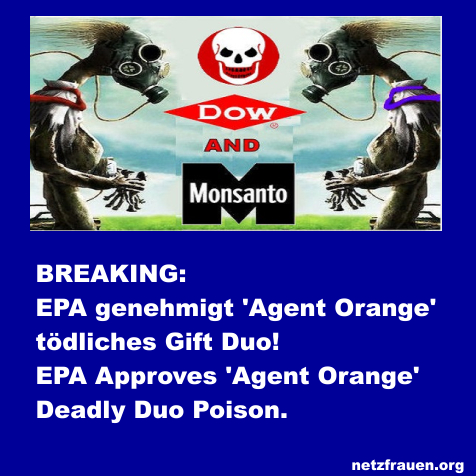 BREAKING: EPA genehmigt tödliches 'Agent Orange'-Giftduo! – EPA Approves 'Agent Orange' Deadly Duo Poison