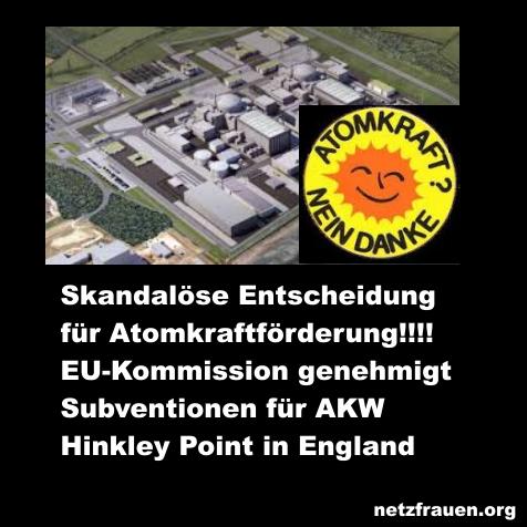 Skandalöse Entscheidung für Atomkraftförderung! EU-Kommission genehmigt Subventionen für AKW Hinkley Point in England