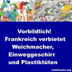 Vorbildlich! Frankreich verbietet Weichmacher, Einweggeschirr und Plastiktüten