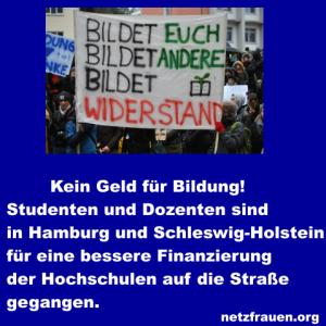 #UNIohneGeld – Überfüllte Vorlesungen, bröckelnde Fassaden – Studenten demonstrieren in Hamburg und Kiel