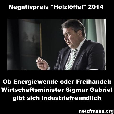 """Negativpreis """"Holzlöffel""""  geht 2014 an Sigmar Gabriel"""