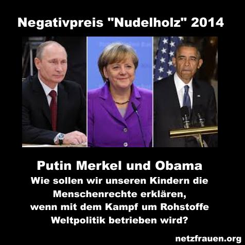 """Negativpreis """"Nudelholz"""" 2014 für Obama, Putin und Merkel"""