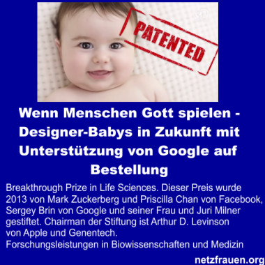 Wenn Menschen Gott spielen – Designer-Babys in Zukunft mit Unterstützung von Google auf Bestellung