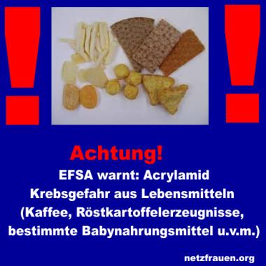 EFSA warnt: Acrylamid - Krebsgefahr aus Lebensmitteln (Kaffee, Röstkartoffelerzeugnisse, bestimmte Babynahrungsmittel u. v. m.)