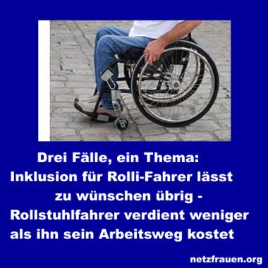 Drei Fälle, ein Thema: Inklusion für Rolli-Fahrer lässt zu wünschen übrig – Rollstuhlfahrer verdient weniger als ihn sein Arbeitsweg kostet