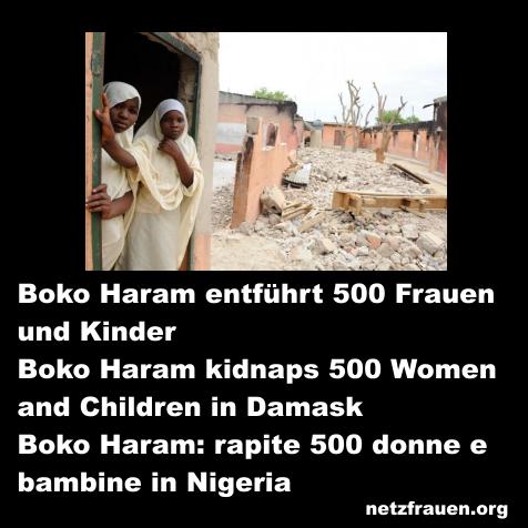 Terror in Nigeria – 500 Frauen und Kinder entführt – Boko Haram kidnaps 500 Women and Children in Damask