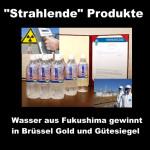 """Wasser aus Fukushima gewinnt Gold und Gütesiegel – """"Strahlende"""" Produkte"""