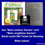 """Aus """"Mein schöner Garten"""" wird """"Mein vergifteter Garten"""" – Burda sucht 500 Tester für Roundup"""