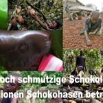 Immer noch schmutzige Schokolade – 216 Millionen Schokohasen betroffen ?!