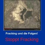 Fracking – es ist noch nicht vorbei – trotz erhöhter Krebsgefahr in Erdgasfördergebieten!