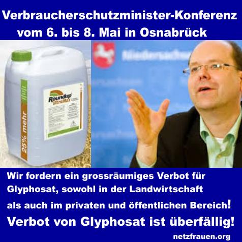 Appell an die Landesminister für Verbraucherschutz: Nein zu Glyphosat!