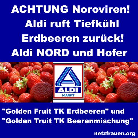 Achtung Noroviren – Aldi ruft Tiefkühl-Erdbeeren aus Ägypten zurück!
