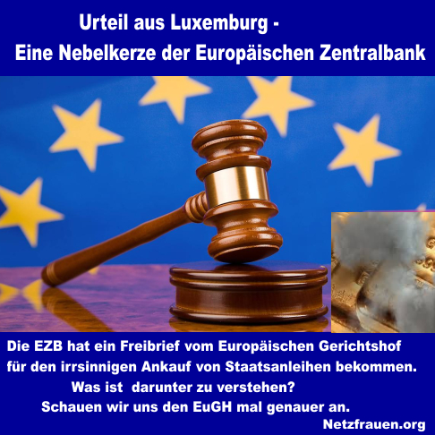 Urteil aus Luxemburg – Eine Nebelkerze der EZB