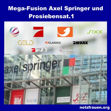 """Wer macht die """"öffentliche Meinung""""? Mega-Fusion Axel Springer und Prosiebensat.1"""
