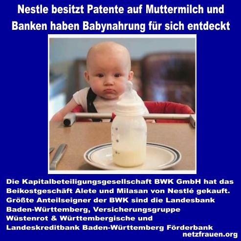 Nestlé besitzt Patente auf Muttermilch und Banken haben Babynahrung für sich entdeckt