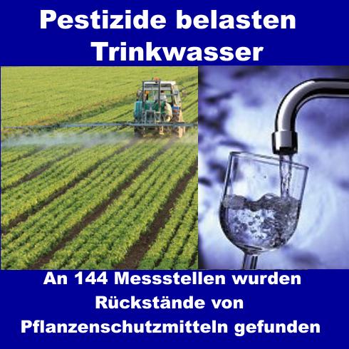 Pestizide belasten Trinkwasser – An 144 Messstellen wurden Rückstände von Pflanzenschutzmitteln gefunden