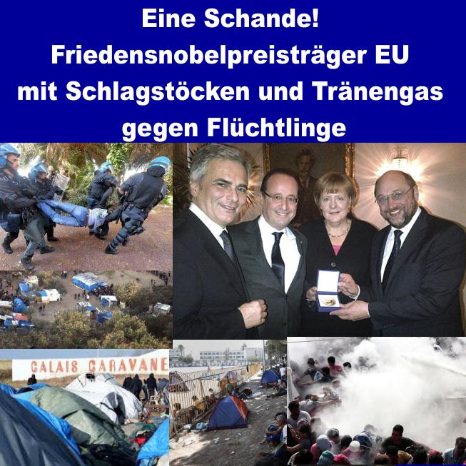 Eine Schande! Friedensnobelpreisträger EU mit Schlagstöcken und Tränengas gegen Flüchtlinge