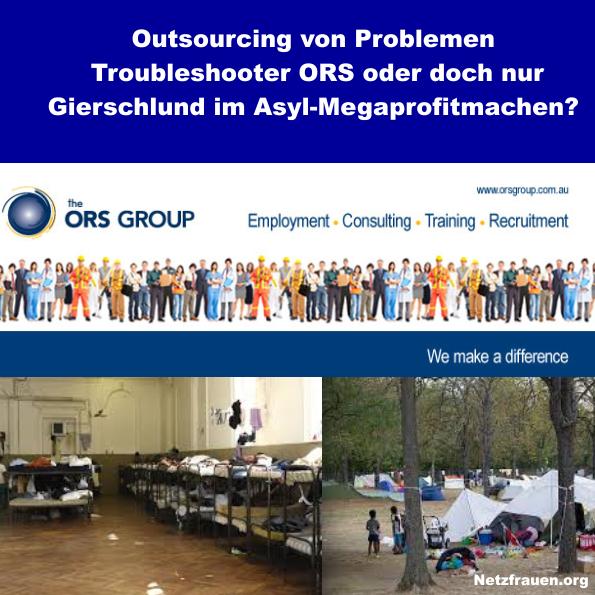 Outsourcing von Problemen – Troubleshooter ORS oder doch nur Gierschlund im Asyl-Megaprofitmachen?