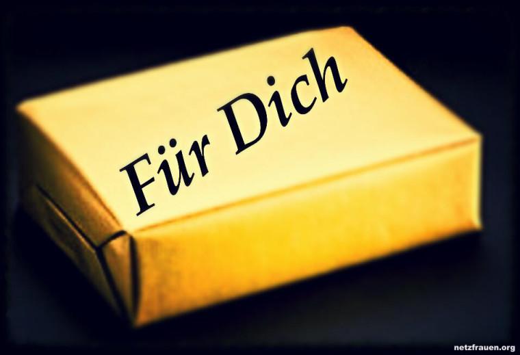 Ein Geschenk für Dich…