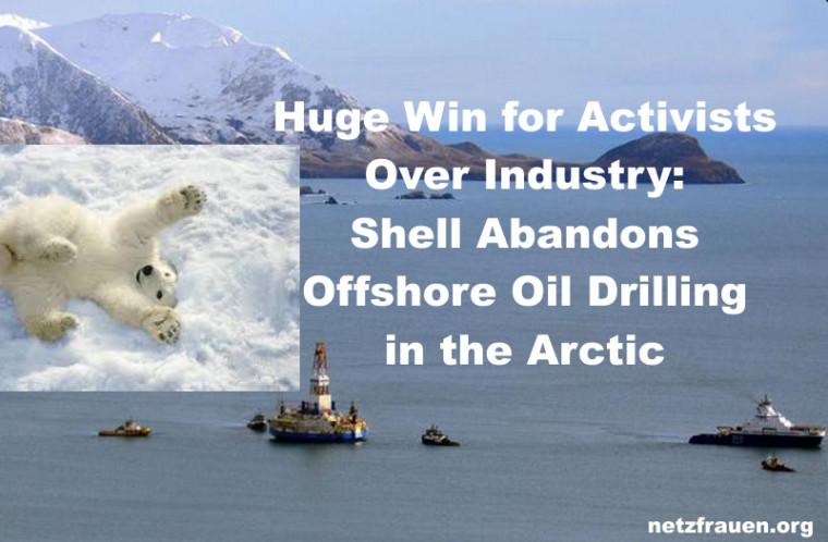 Shell hat seine umstrittenen Ölförderpläne in der Arktis gestoppt – Shell Abandons Offshore Oil Drilling in the Arctic