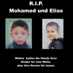 R.I.P. Mohamed und Elias