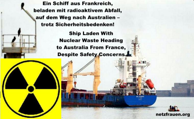 Trotz Sicherheitsmängeln Atommüll per Schiff von Frankreich nach Australien – Ship Laden With Nuclear Waste Heading to Australia From France, Despite Safety Concerns