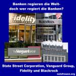 Obama-Dinner in Hannover mit Blackrock! Diese Banken regieren die Welt:  State Street Corporation, Vanguard Group, Fidelity und Blackrock