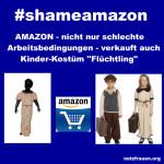 """AMAZON – nicht nur schlechte Arbeitsbedingungen – verkauft auch Kinder-Kostüm """"Flüchtling"""""""