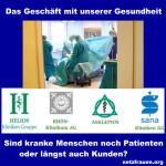Diese Klinikbetreiber haben die Macht! Fresenius/Helios, Asklepios, Sana-Kliniken, Rhön-Klinikum:  Das Geschäft mit unserer Gesundheit