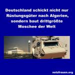Deutschland schickt nicht nur Rüstungsgüter nach Algerien, sondern baut auch drittgrößte Moschee der Welt