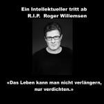 Ein Intellektueller tritt ab –  R. I. P. Roger Willemsen