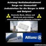 Achtung – Rette sich, wer kann – Notfallmaßnahmen – Sorge vor Atomunfall – Jodtabletten für die Bürger in NRW und Belgien!