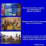 Trotz Dürre-Katastrophe und Kampf ums Land als eines der größten Sicherheitsrisiken – Nestlé gräbt das  Wasser ab – neue Abfüllanlagen in Äthiopien und Nigeria