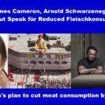China will Fleischkonsum mit Hilfe von James Cameron und Arnold Schwarzenegger um 50 % reduzieren