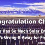 Vorbildlich: Chile: Solarenergie ist so ergiebig, dass sie kostenlos ist – Chile Has So Much Solar Energy It's Giving It Away for Free – Chili : l'énergie solaire est si abondante qu'elle est gratuite !