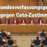 Breaking: Bundesverfassungsgericht lehnt Eilanträge gegen Ceta-Zustimmung ab! - CETA To Be Signed Oct 27th in Brussels