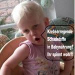 Skandalös – Neue krebserregende Schadstoffe in Babymilch!