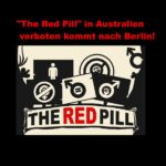 """Achtung: Frauenfeindlicher Film """"The Red Pill"""", in Australien verboten, nun in Berlin! Frauenhasser auf dem Vormarsch – weltweiter Protest!"""