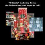 """""""Brilliante"""" Marketing Tricks – der Verbraucher zahlt sogar für Luft!"""