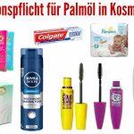 Bundestag: Wo Palmöl drin ist, muss Palmöl draufstehen – auch bei Kosmetik!