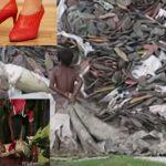 Leiden für neue Schuh-Trends – krank durch Chemikalien, Kinderarbeit, Ausbeutung – nach Bangladesch jetzt Äthiopien!