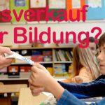 Wir tragen unsere Bildung zu Grabe! - Keine Privatisierung von Schulen und Autobahnen!