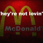 McDonald's: Sie lieben dich nicht mehr !