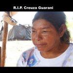 R.I.P. Creuza Guarani - Stoppt Brasiliens Völkermord! Wir wollen keine Toten mehr, es reicht!