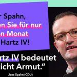 Offener Brief: Herr Spahn, leben Sie für einen Monat vom Hartz-IV-Grundregelsatz!