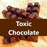 Vorsicht! Schokoladenmarken enthalten giftige Mengen an Blei und Cadmium - Over 45 Chocolate Brands Contain Toxic Amounts of Lead and Cadmium