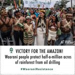 Historischer Sieg - Regenwald gegen Ölkonzerne! Indigenous Waorani win landmark legal case against Ecuador gov't