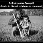 Überall Völkermord an Indigenen! R.I.P. Alejandro Treuquil - Geachtetes Oberhaupt der Mapuche in Chile nach wochenlanger Verfolgung ermordet!
